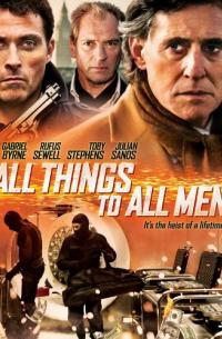 All Things to All Men (2013)