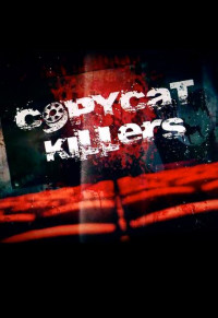 Copycat Killers Season 1 (2016)