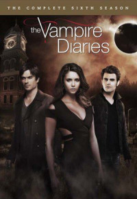 The Vampire Diaries Season 6 (2014)