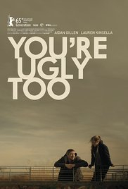 You&#39re Ugly Too