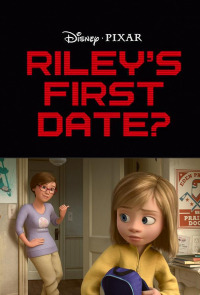 Riley&#39s First Date?