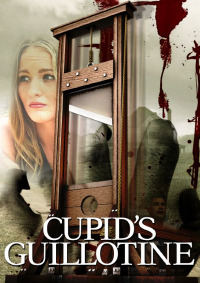 Cupid&#39s Guillotine
