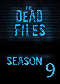 The Dead Files Season 9