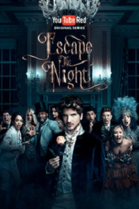 Escape the Night Season 2 (2017)