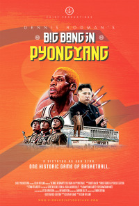 Dennis Rodman&#39s Big Bang in PyongYang