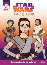 Star Wars: Forces of Destiny Season 1