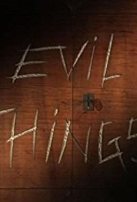 Evil Things Season 1