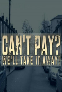 Cant Pay Well Take It Away Season 3