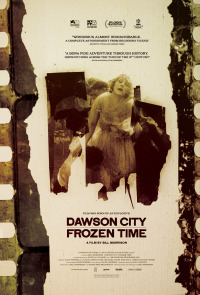 Dawson City: Frozen Time (2016)