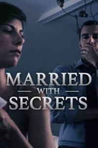 Married with Secrets Season 1