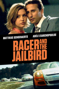 Racer and the Jailbird