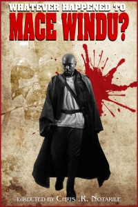 Whatever Happened to Mace Windu? (2017)