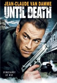 Until Death (2007)