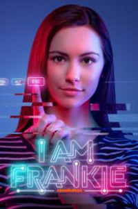 I Am Frankie Season 2 (2018)
